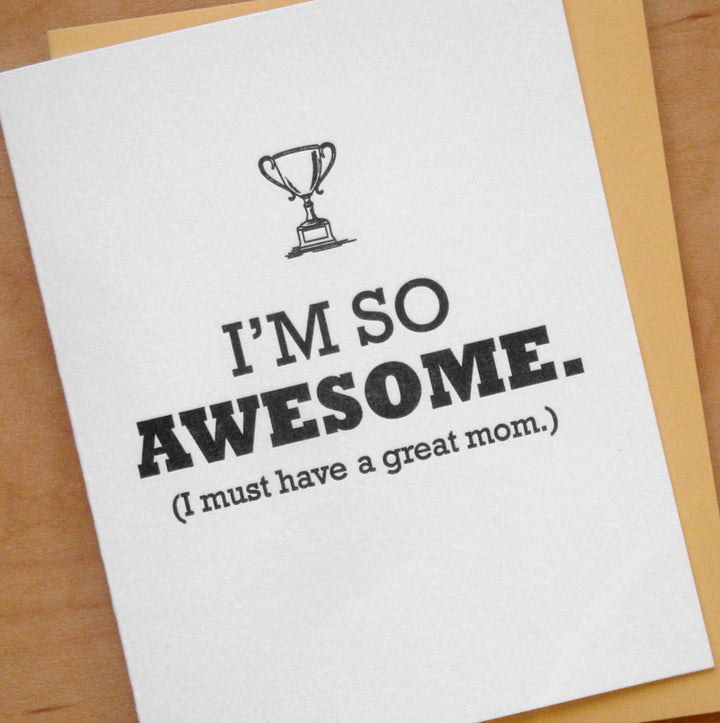 I'm So Awesome Mom Card - MB7