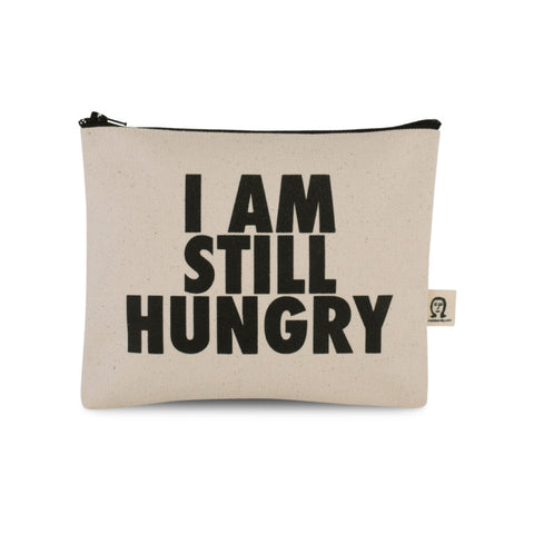 Still Hungry Canvas Pouch