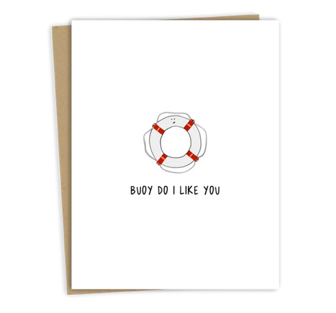 Buoy Do I Like You Card - RD1