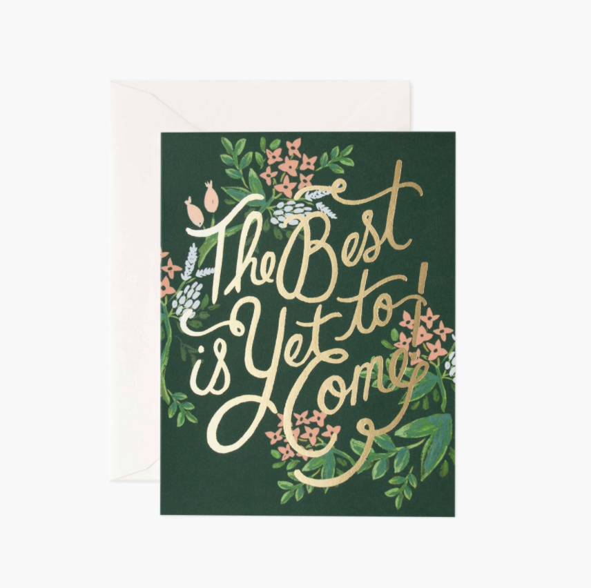 The Best is Yet to Come Card