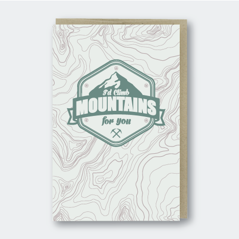 I'd Climb Mountains For You Letterpress Card - PS1
