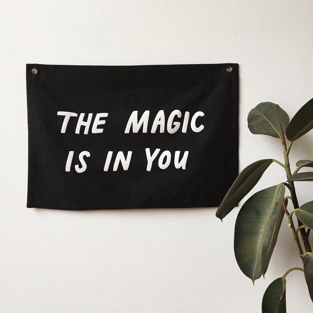 The Magic Is In you Flag