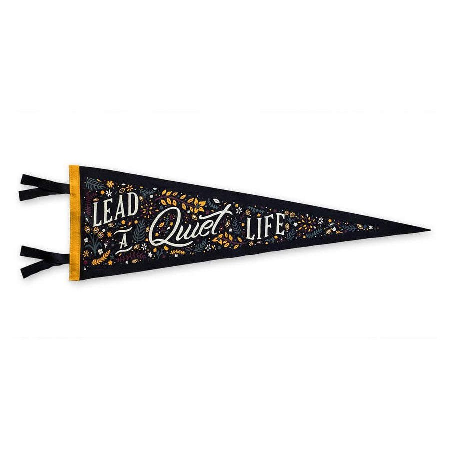 Lead a Quiet Life Wool Pennant