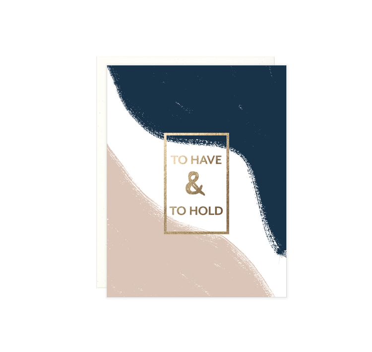 To have & To Hold Foil Wedding Card - EL4