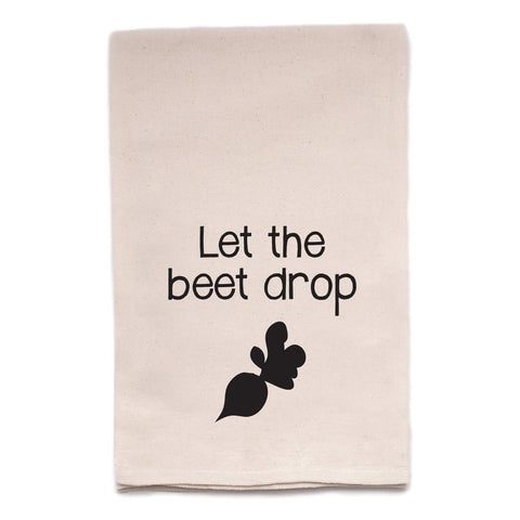 Let the Beet Drop Tea Towel