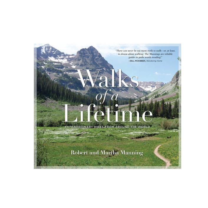 Walks of Lifetime: Hikes around the World