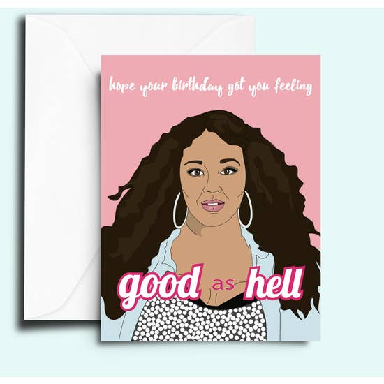 Lizzo Good As Hell Birthday Card - FC5
