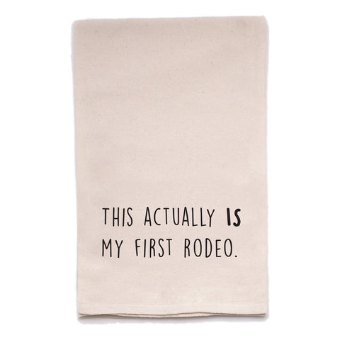 First Rodeo Tea Towel