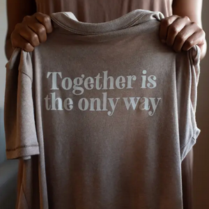 Together Is the Only Way Tee - Brown