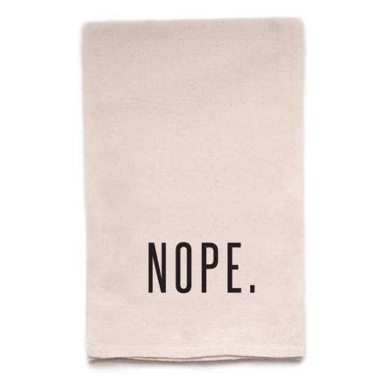 Nope Tea Towel