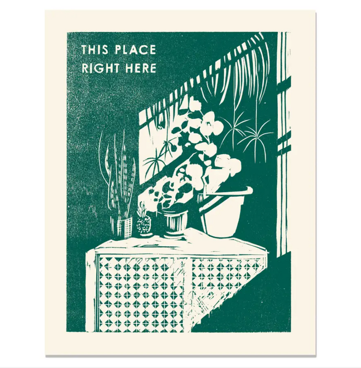 This Place Right Here Art Print - 11x14