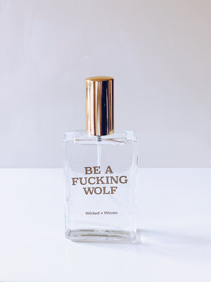 Be A Fucking Wolf Body Mist