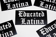 Load image into Gallery viewer, Educated Latina Sticker