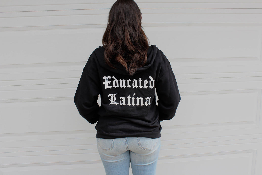 Educated Latina Zip Up Hoodie