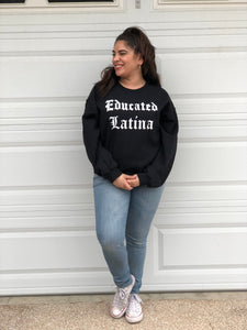Educated Latina Pullover