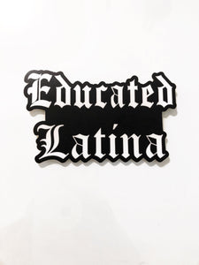 Educated Latina Die Cut Vinyl Sticker