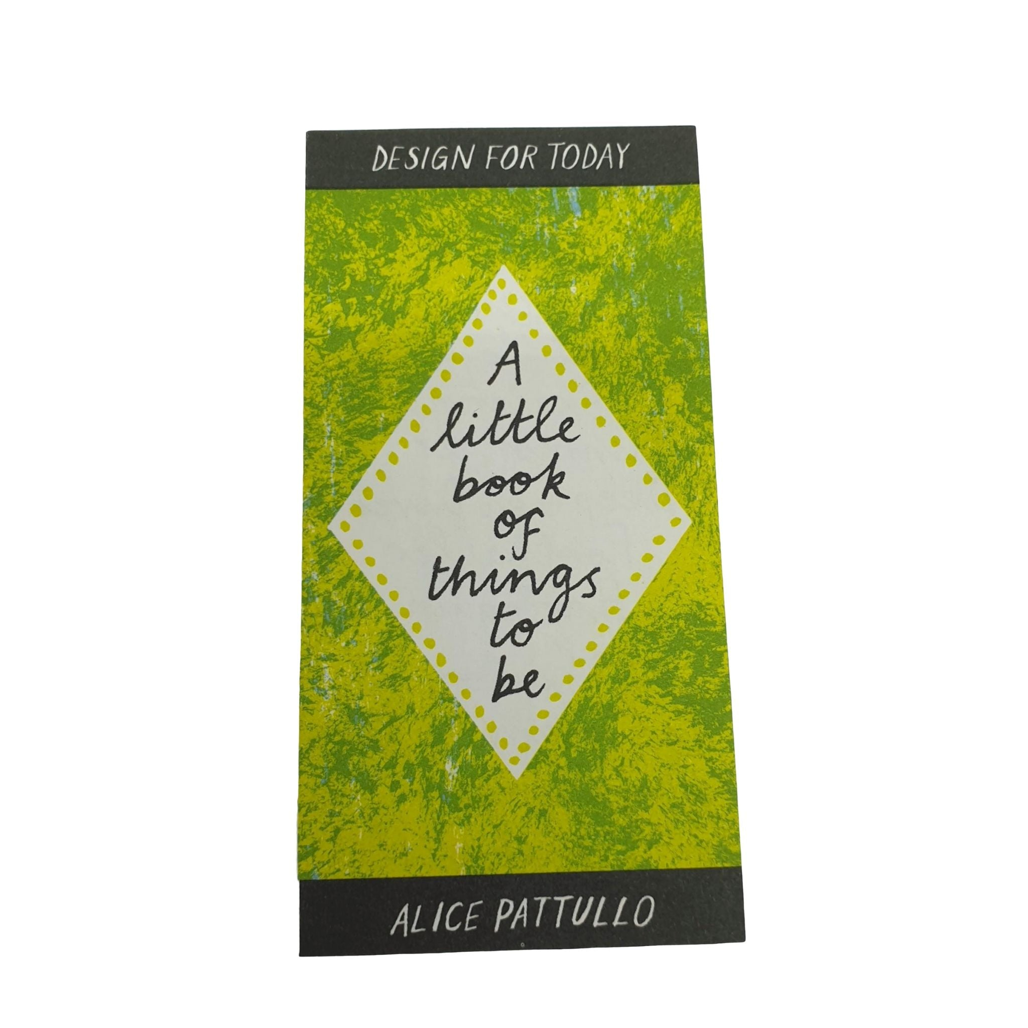 A Little Book of Things to Be
