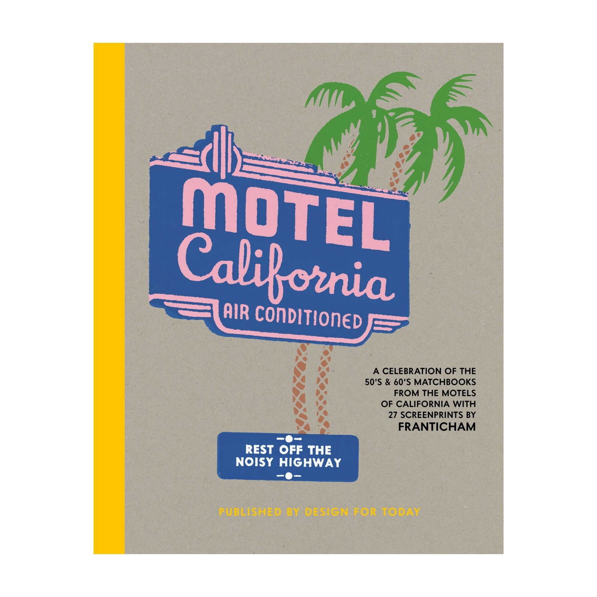 Welcome to The Motel California
