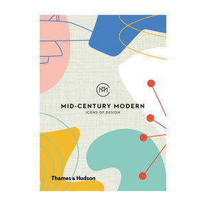 Mid Century Modern: Icons of Design