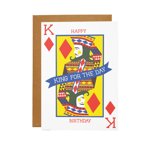 King for the Day Card