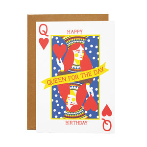 Queen for the Day Card