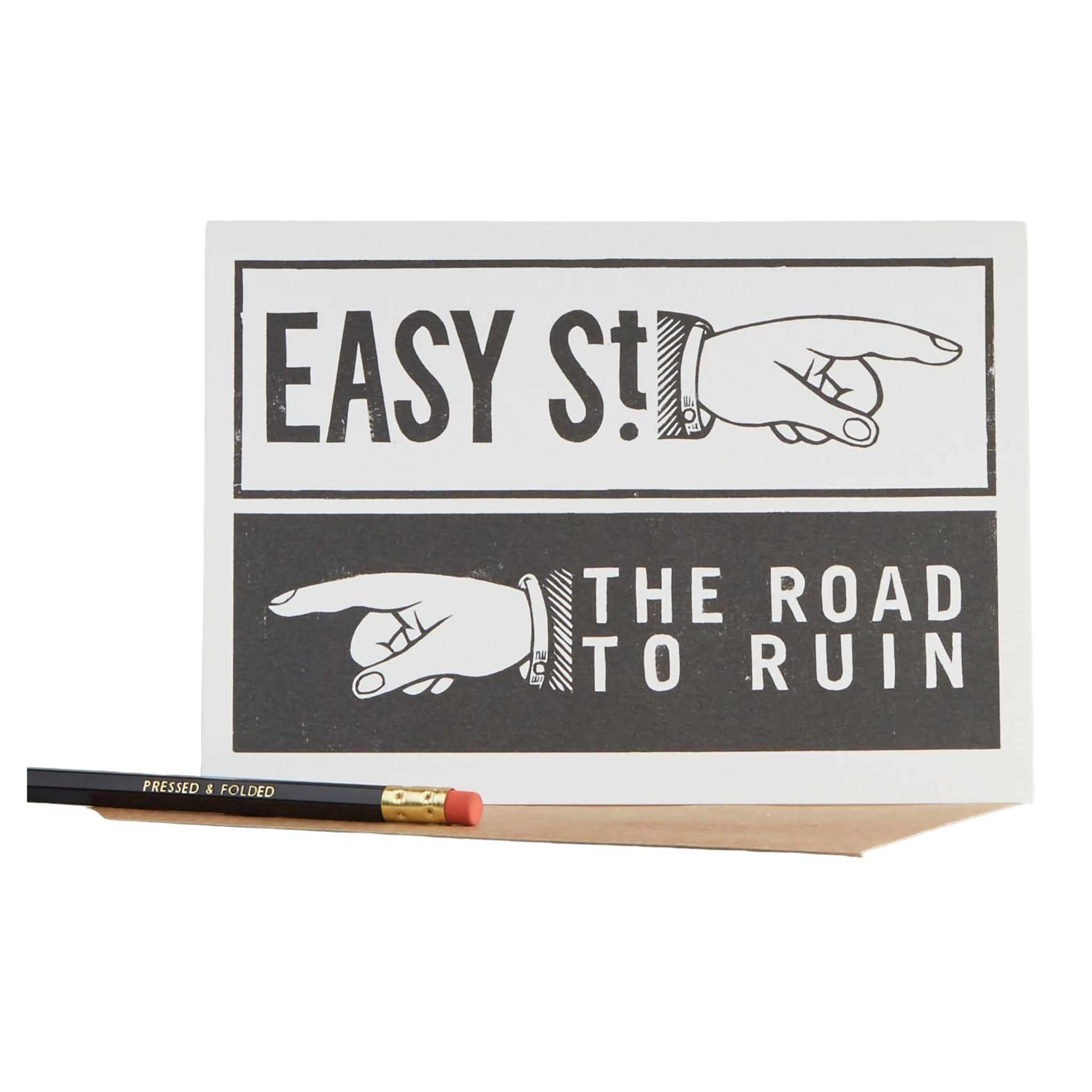 Easy St / Road to Ruin Card