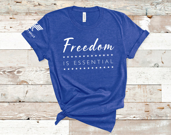 Freedom Is Essential - Liberty Belle