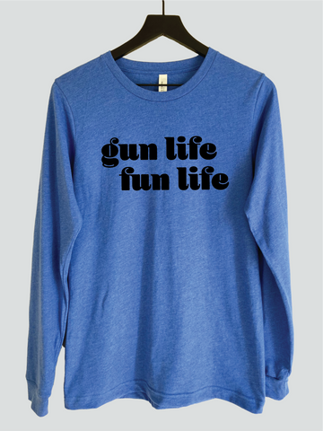 Gun Life Fun Life Long Sleeve Crew Neck