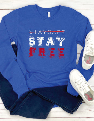 Stay Safe, Stay Free™ Royal Blue, Long Sleeve Crew Neck