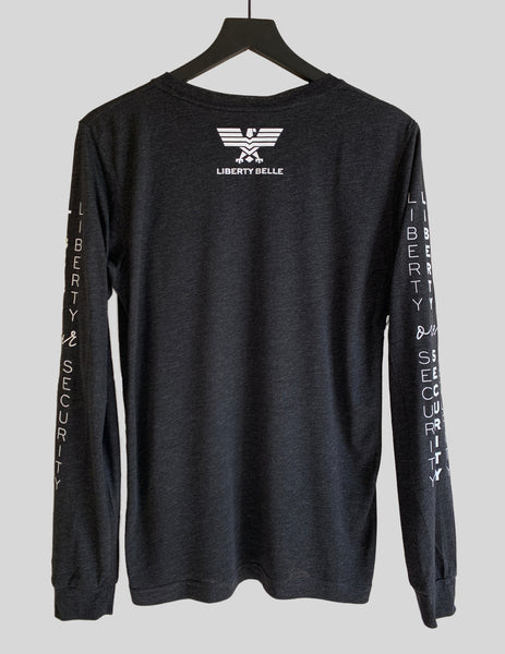 Liberty Over Security Long Sleeve Crew Neck