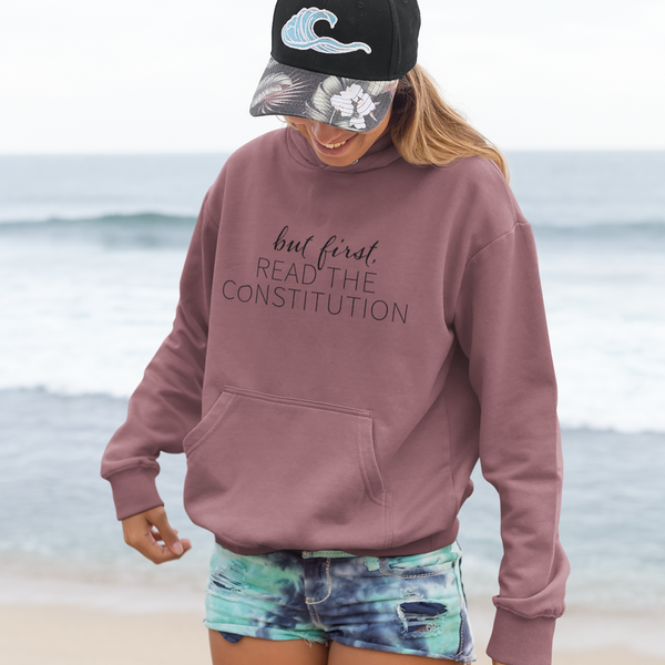 But First, Read the Constitution™, Mauve Hoodie