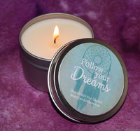 Follow Your Dreams Candle ~ Inspirational Gift Candle