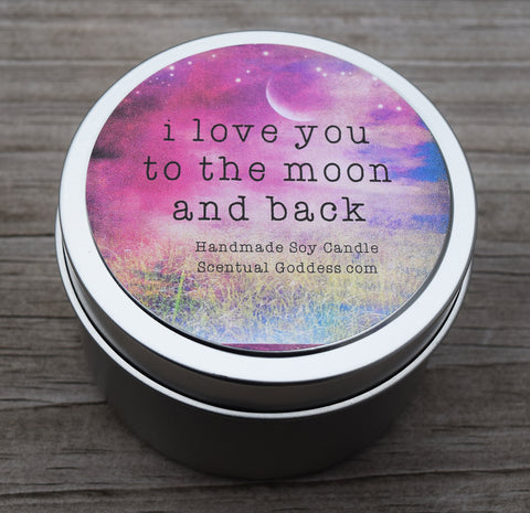 I Love You To The Moon And Back - Scentiments Inspirational Candle Gift
