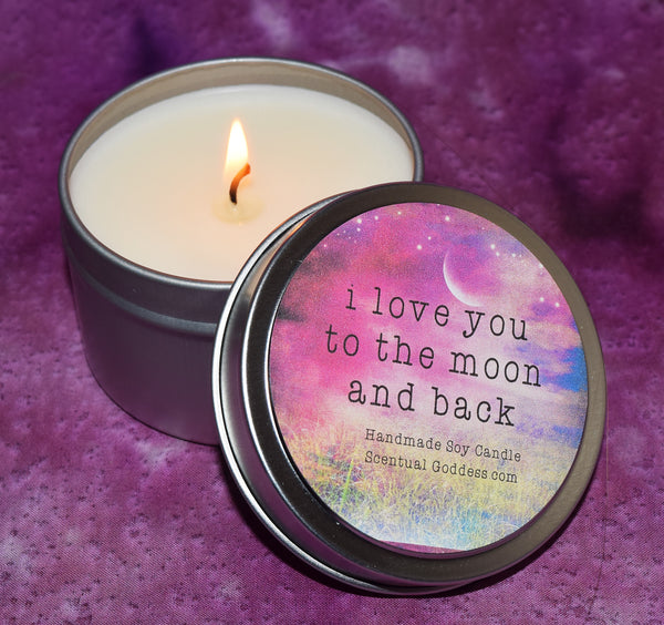I Love You To The Moon And Back ~ Loving Scentiments Candle Gift