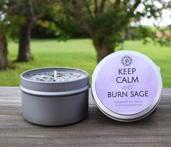 KEEP CALM & BURN SAGE Smudge Candle with White Sage and Lavender Buds