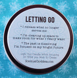 LETTING GO Intention Candle - Release the Old So New & Better May Enter Your Life