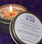 STRESS BE GONE Intention Candle - Relieve Stress & Anxiety, Relax Your Mind