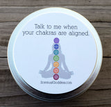 Talk to Me When Your Chakras Are Aligned Candle with 7 Chakra Symbols - Funny Chakra Gift