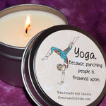 Yoga Because Punching People Is Frowned Upon - Funny Candle