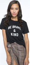 Load image into Gallery viewer, SUBURBAN RIOT BE BRAVE TEE