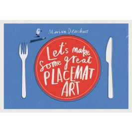 Let´s Make Some Great Placemat Art