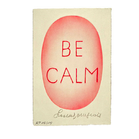 Louise Bourgeois - Be Calm Art Print - udsolgt/sold out