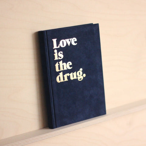Navucko Love is The Drug Notebook - Navy