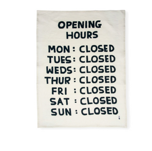 David Shrigley OPENING HOURS  Dish Towel