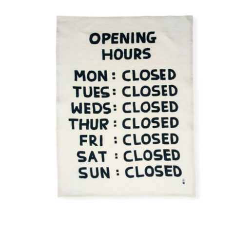 David Shrigley OPENING HOURS  Dish Towel - Coming soon!