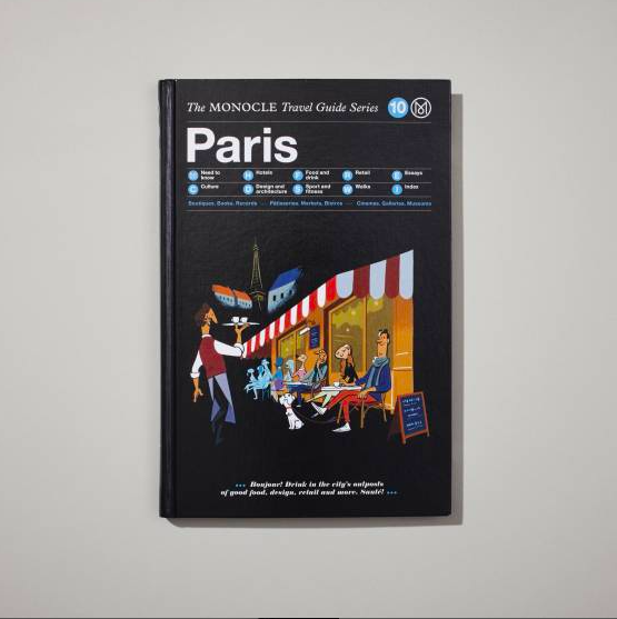 The Monocle Travel Guide - Paris