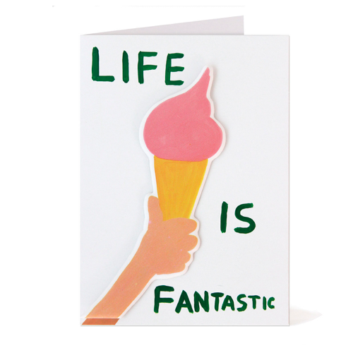 David Shrigley Puffy Sticker Card - Life is Fantastic