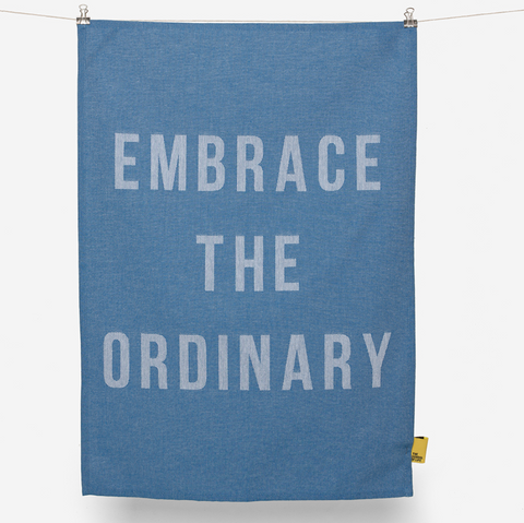 The School Of Life - Embrace The Ordinary Tea Towel