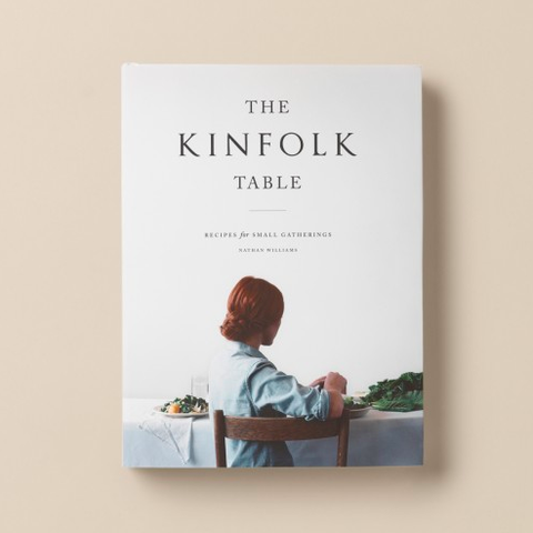 KINFOLK The Kinfolk Table Cookbook