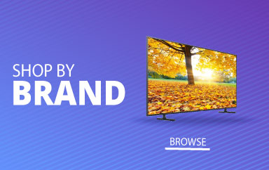 Shop by Top Brands Samsung LG Sanyo Philips Toshiba Humax